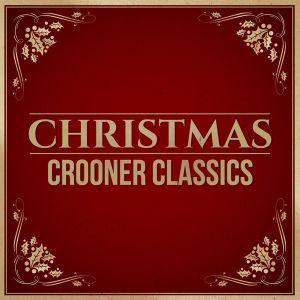 Christmas crooner classics