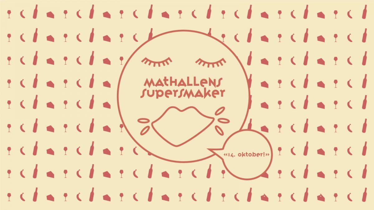 Mathallen 5 år: Mathallens supersmaker