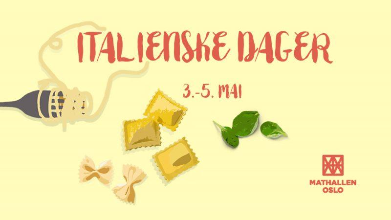Italienske dager i Mathallen 3.-5. mai!
