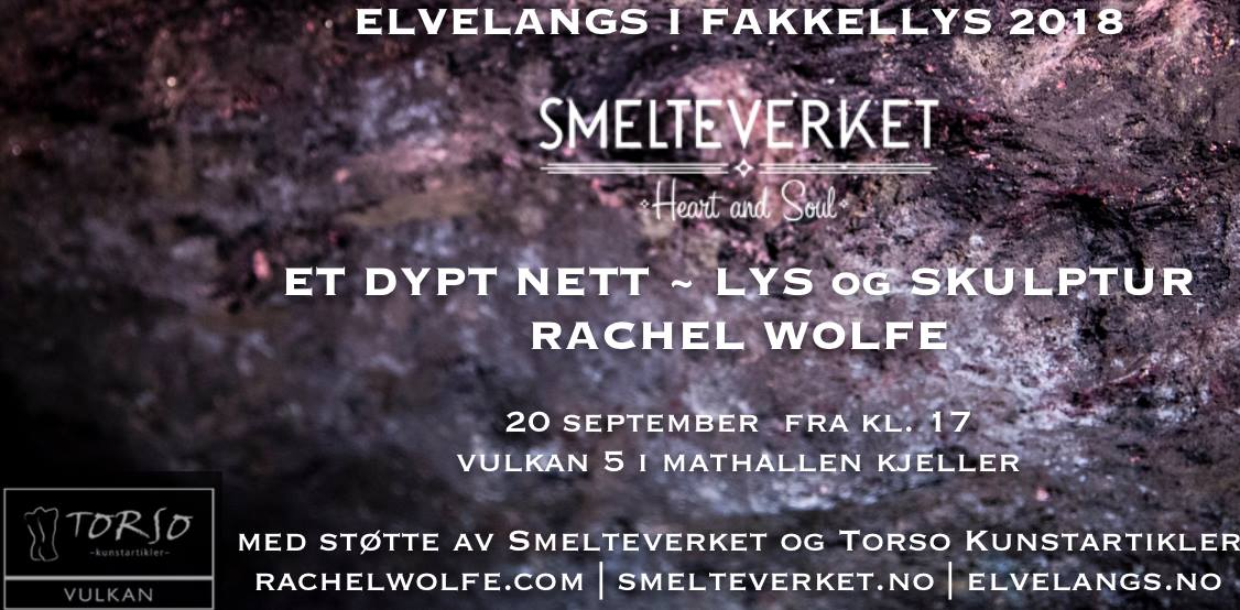 Smelteverket Presents: Et Dypt Nett // Elvelangs i fakkellys 2018